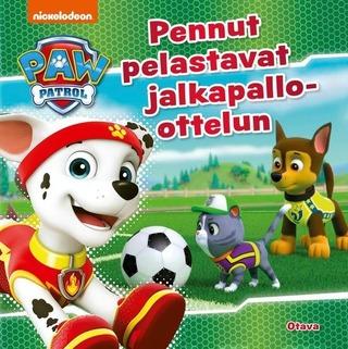 Ryhmä Hau - Pennut Pelastavat Jalkapallo-Ottelun