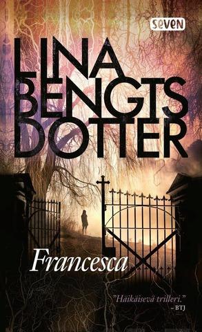 Bengtsdotter, Lina: Francesca Pokkari