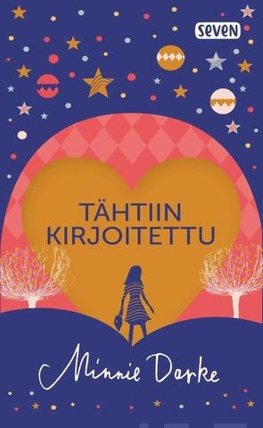 Darke, Minnie: Tähtiin Kirjoitettu Pokkari