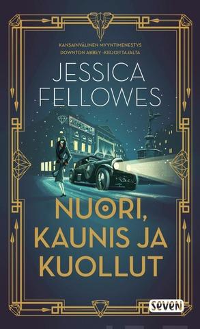 Fellowes, Jessica: Nuori, Kaunis ja kuollut pokkari