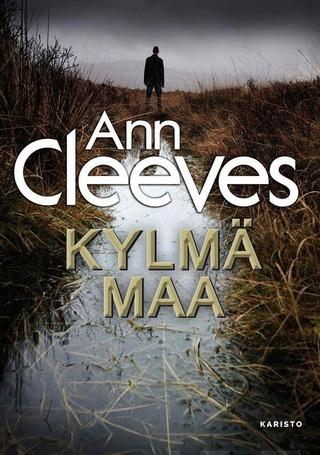 Cleeves, Kylmä Maa