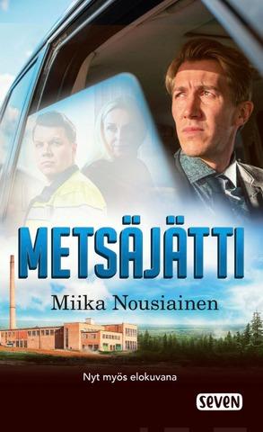 Nousiainen, Miika: Metsäjätti (elokuvakansi) pokkari