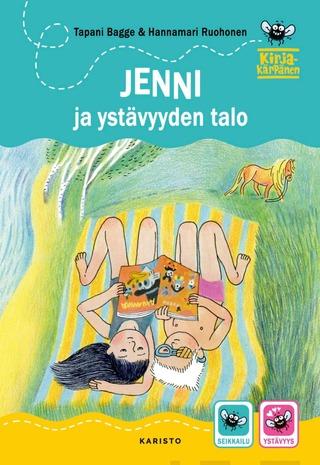 Bagge, Jenni Ja Ystävyyden Talo