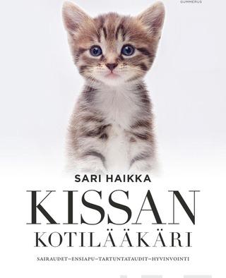 Gummerus Sari Haikka: Kissan Kotilääkäri