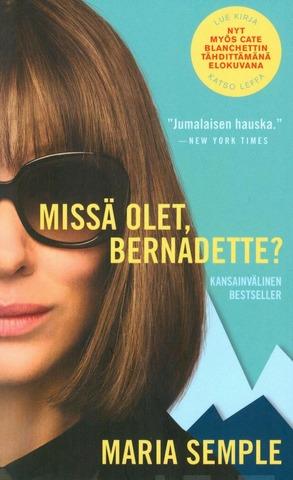 Semple, Maria: Missä Olet, Bernadette? (Elokuvakansi) Pokkari