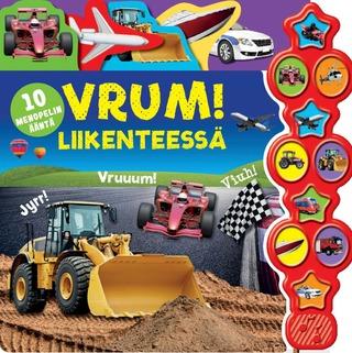 Gummerus Heli Venhola (Suom.): Vrum! Liikenteessä