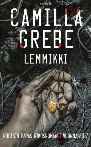 Gummerus Camilla Grebe: Lemmikki