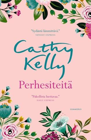 Kelly, Perhesiteitä