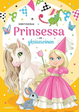 Prinsessa Ja Yksisarvinen -Värityskirja