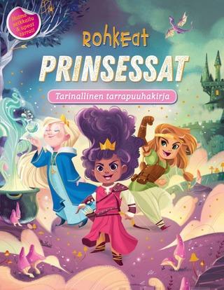 Rohkeat Prinsessat -Tarrapuuhakirja