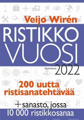 Veijo Wirén, Ristikkovuosi 2022