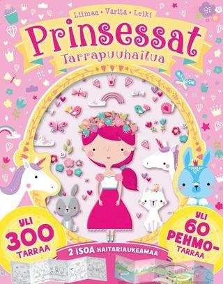 Prinsessat - Tarrapuuhailua