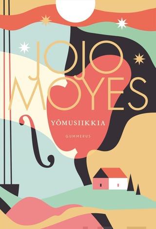 Jojo Moyes, Yömusiikkia