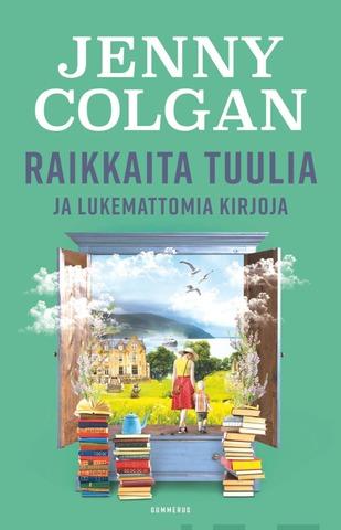 Jenny Colgan, Raikkaita Tuulia Ja Lukemattomia Kirjoja