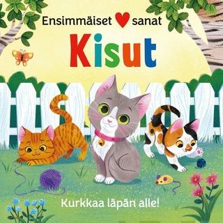 Kisut - Ensimmäiset Sanat. Kurkkaa Läpän Alle.