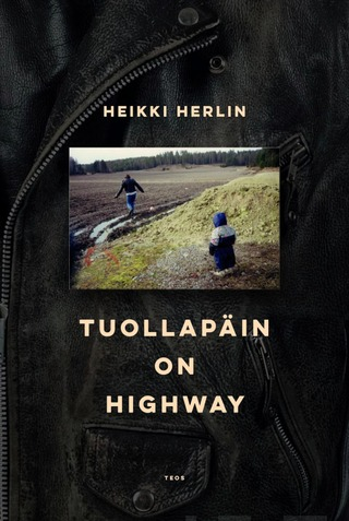 Herlin, Tuolla päin on highway