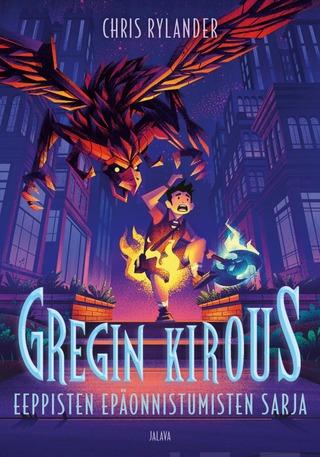 Chris Rylander, Eeppisten Epäonnistumisten Sarja: Gregin Kirous