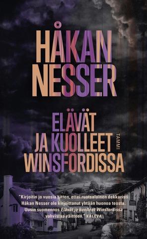 Nesser, Håkan: Elävät Ja Kuolleet Winsfordissa Pokkari