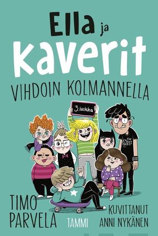 Ella Ja Kaverit Vihdoin Kolmannella