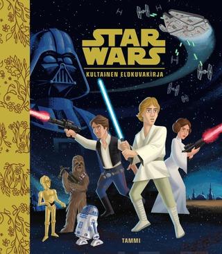 Star Wars. Kultainen Elokuvakirja