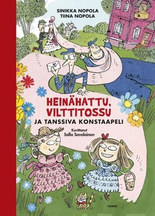 Heinähattu, Vilttitossu Ja Tanssiva Konstaapeli, Uusi Laitos