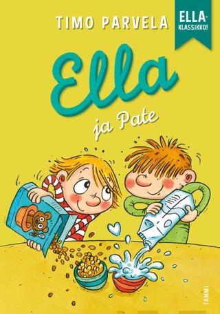 Parvela, Ella Ja Pate