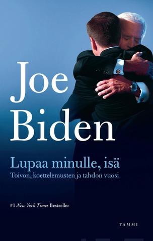 Biden, Lupaa Minulle, Isä