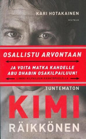 Hotakainen, Kari: Tuntematon Kimi Räikkönen Pokkari