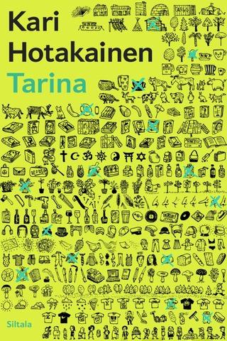 Kari Hotakainen: Tarina