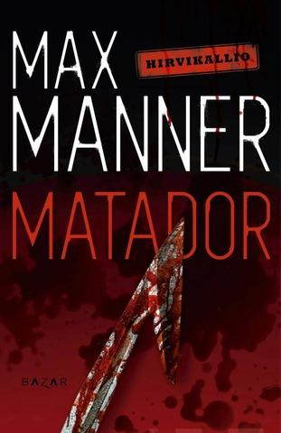 Manner, Max: Matador Pokkari