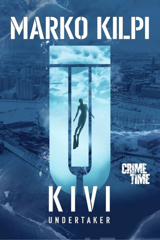 Kilpi, Kivi - Undertaker 1-3