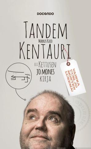 Tandem-Kentauri Eli Kettusen Jo Mones Kirja