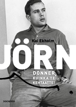 Jörn Donner, Kuinka Te Kehtaatte