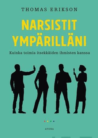 Erikson, Narsistit Ympärilläni