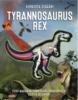Tactic Dennis Schatz: Kurkista Sisään - Tyrannosaurus Rex