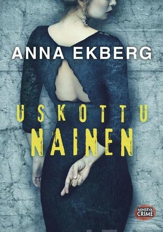 Ekberg,Anna: Uskottu Nainen Pokkari