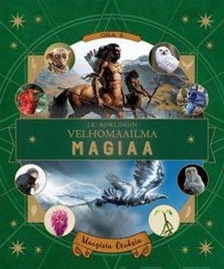 J.k. Rowlingin Velhomaailma - Maagisia Otuksia