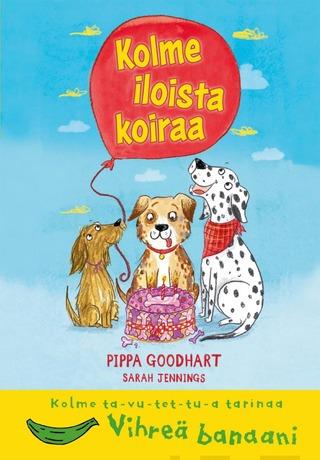 Goodhart, Kolme Iloista Koiraa Ta-Vu-Tet-Tu