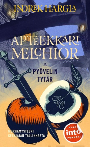 Harglan, Indrek: Apteekkari Melchior Ja Pyövelin Tytär Pokkari