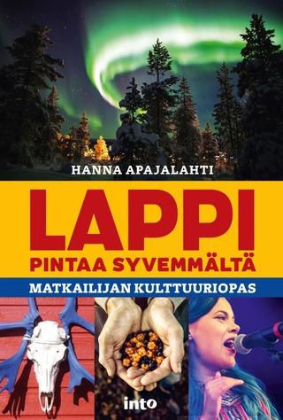 Apajalahti, Lappi Pintaa Syvemmältä - Matkailijan Kulttuuriopas