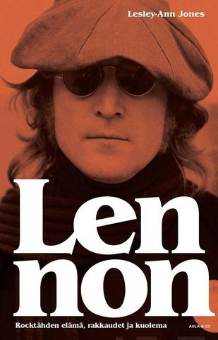 Jones, Lesley-Ann: Lennon – Rocktähden Elämä, Rakkaudet Ja Kuolema