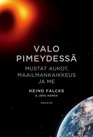 Heino Falcke, Valo Pimeydessä