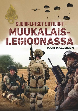 Suomalaiset Sotilaat Muukalaislegioonassa