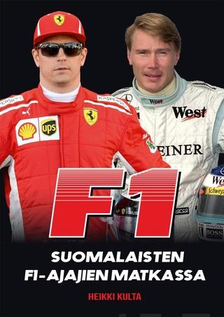 F1 - Suomalaisten F1-Ajajien Matkassa