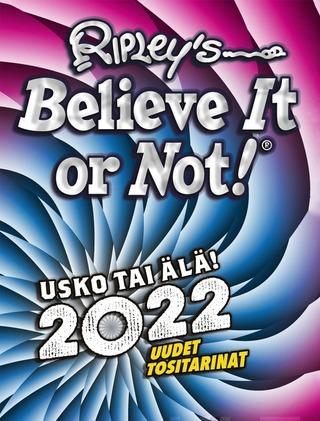 Ripleyn Usko Tai Älä! 2022