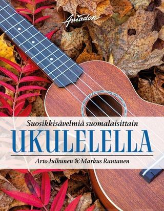 Suosikkisävelmiä Suomalaisittain Ukulelella