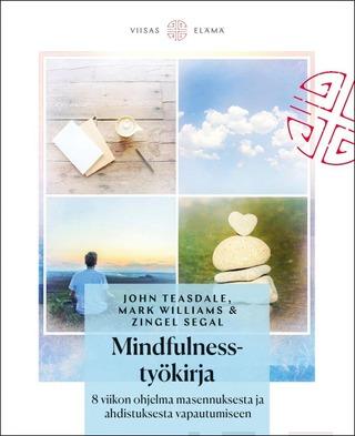 Teasdale, Segal, Mindfulness-Työkirja
