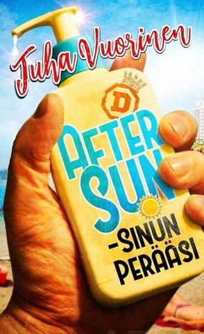 Diktaattori Juha Vuorinen: After Sun - Sinun Perääsi