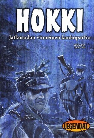 Revontuli Vesa Vitikainen: Hokki - Jatkosodan Viimeinen Kaukopartio