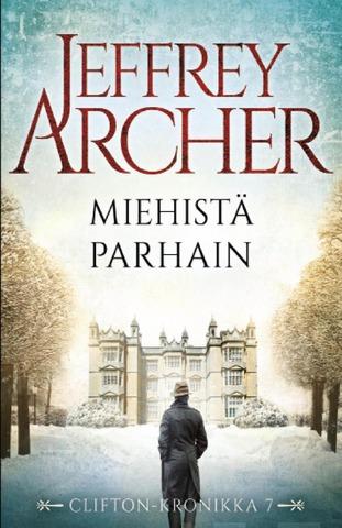 Jeffrey Archer: Miehistä Parhain, Clifton-Kronikka Osa 7